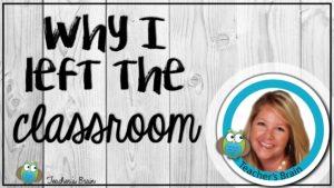 Why I left Teaching